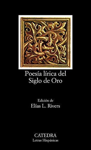 Poesía lírica del Siglo de Oro (Letras Hispánicas)