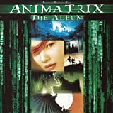 Animatrix, the by Original Soundtrack (2003-07-24)