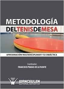 Amazon.com: Metodología del tenis de mesa (Spanish Edition