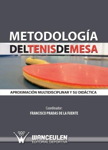 Metodología Del Tenis De Mesa (Spanish Edition)