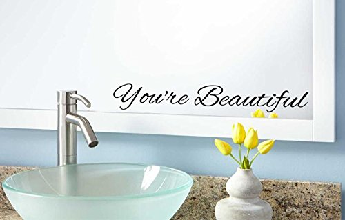 You're Beautiful vinyl wall or mirror decal quote for motivation and inspiration.