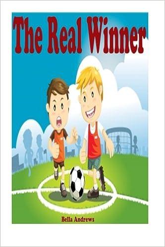 The Real Winner: Bedtime Stories For Kids Ages 4-6 6-9 9-12 (Bedtime
