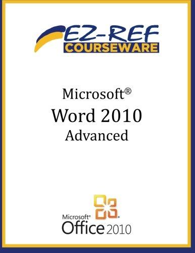 Microsoft Word 2010 - Advanced: (Student Manual)