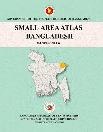 Download Small Area Atlas of Bangladesh, Mauzas and Mahallas of Gazipur (Book & CD) pdf