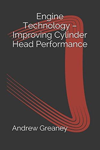 Engine Technology – Improving Cylinder Head Performance