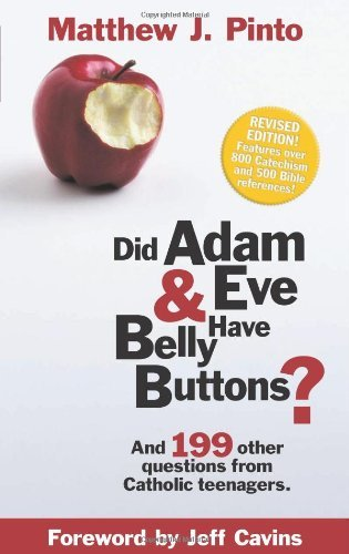 By Matthew J Pinto - Did Adam & Eve Have Belly Buttons? (Revised) (1/31/04)