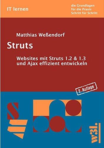 Struts: Websites mit Struts 1.2 & 1.3 und Ajax effizient entwickeln