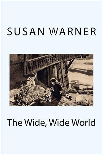 The Wide Wide World Susan Warner 9781975983505 Amazon Books