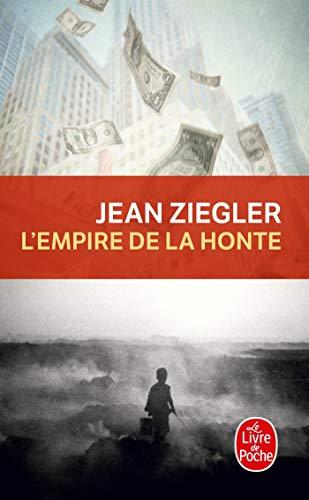 L'Empire De La Honte (Le Livre de Poche) (French Edition)