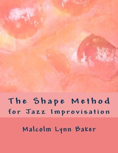 Download The Shape Method: for Jazz Improvisation PDF