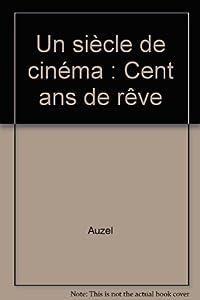 """Afficher """"Un siècle de cinéma"""""""