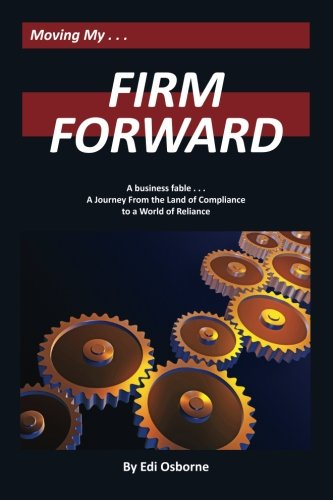 For sale Firm Forward: Journey From the Land Compliance World Reliance