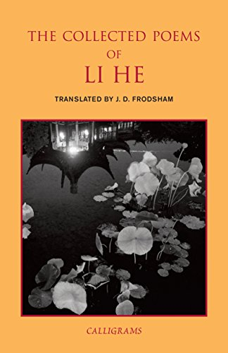 The Collected Poems of Li He (Calligrams)