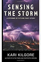 Sensing the Storm: A Storms of Future Past Series Paperback