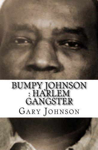 Bumpy Johnson : Harlem Gangster