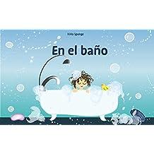 """Libros para niños: """"En el baño"""" (Mis primeros ebooks) (Spanish Edition): (Un libro electrónico ilustrado de aprendizaje temprano para bebés y niños pequeños)"""