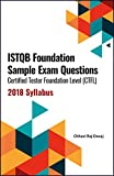 ISTQB Foundation Sample Exam Questions Certified Tester Foundation Level (CTFL) 2018 Syllabus