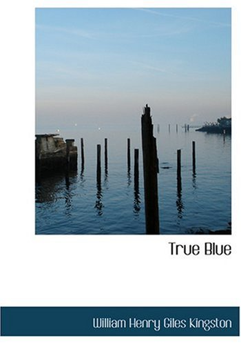 Read Online True Blue (Large Print Edition) pdf