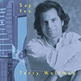 Say Yes by Terry Wollman (1998-08-02)