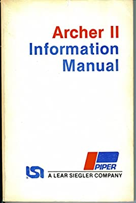 archer ii information manual (pa-28-181, handbook part no 761 722)