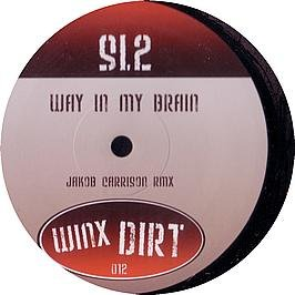 Price comparison product image SL2 / Way In My Brain (2008 Remix)