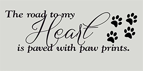 YINGKAI the Road to My Heart Is Paved with Paw Prints Quote Pet Dog Wall Decal Living Room Home Vinyl Carving Wall Decal Sticker for Home Window - Decal Vinyl Sticker Dog