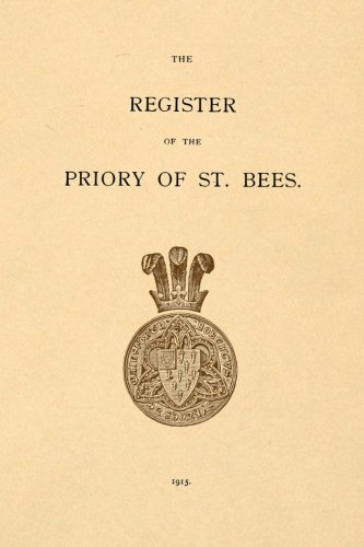 Read Online The Register of the Priory of St. Bees PDF