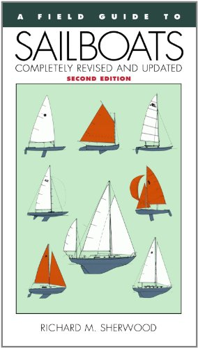 (A Field Guide to Sailboats of North America)