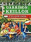 Pilgrims, Garrison Keillor, 1410419312