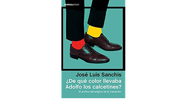 ?De qu? color llevaba Adolfo los calcetines?: José Luis Sanchis Armelles: 9788499425054: Amazon.com: Books