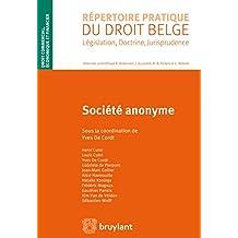 Société anonyme (Répertoire pratique du droit belge) (French Edition)