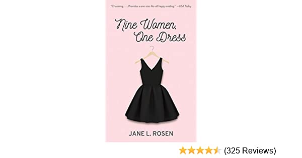 Nine Women, One Dress: A Novel - Kindle edition by Jane L. Rosen ...
