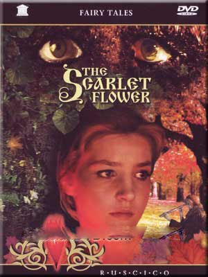 The Scarlet Flower / Alenki Tsvetochek - The Flower Scarlet