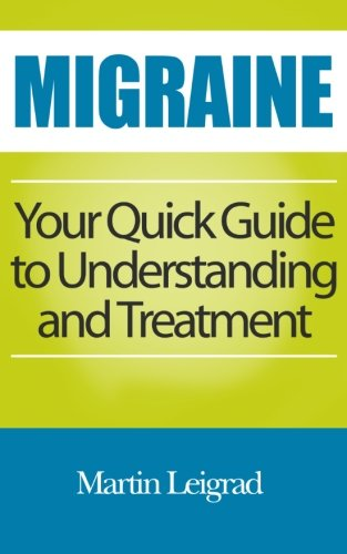 Migraine: Your Quick Guide to Understanding and Treatment