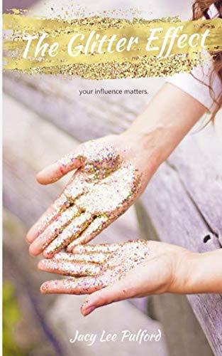 - The Glitter Effect