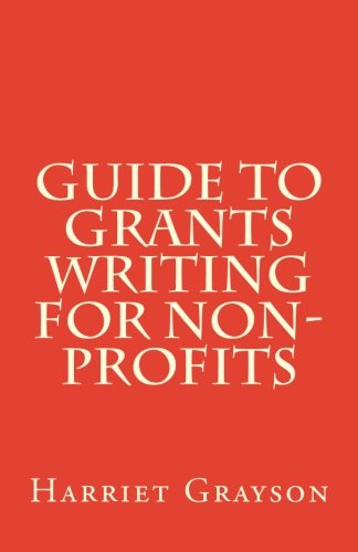 Guide to Grants Writing for Non-Profits