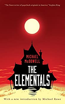 The Elementals by [McDowell, Michael]