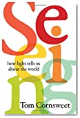 Seeing: How Light Tells Us About the World
