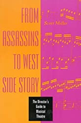 From Assassins to West Side Story: Director's Guide to Musical Theatre by Scott Miller (1996-05-20)