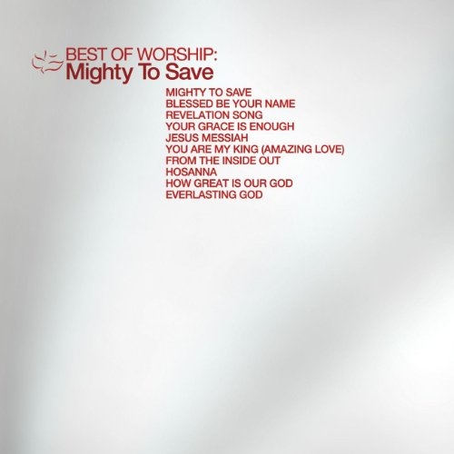 Best Of Worship - Mighty To Save