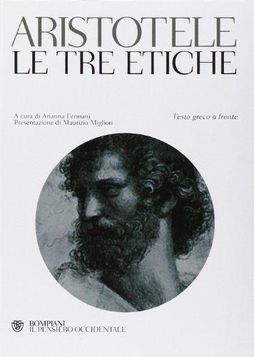 Le tre etiche. Testo greco a fronte