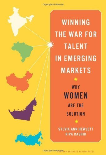 Winning the War for Talent in Emerging Markets: Why Women Are the Solution by Sylvia Ann Hewlett (2011-08-30)