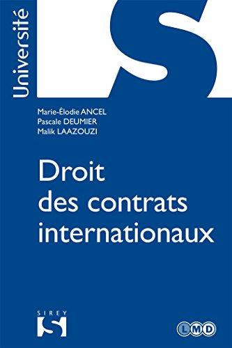 Droit des contrats internationaux (Université) (French Edition)