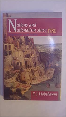 Nations and Nationalism since 1780: Programme, Myth, Reality ...