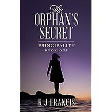 The Orphan's Secret (Principality Book 1)