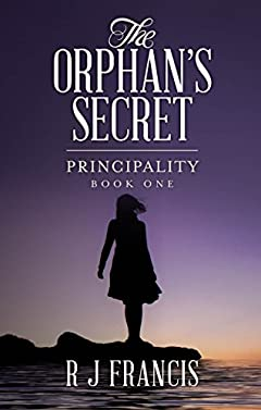 The Orphan's Secret (Principality Book 1)