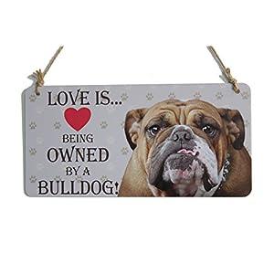"""zhongfei A Bulldog Dog Gifts Sign Love is Being Owned by A Bulldog Dog Sign for Dog Lover (5"""" x 10"""") 1"""