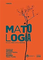 Matologia: Estudo sobre plantas daninhas