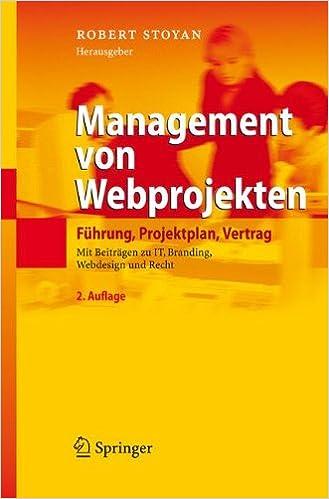 Management von Webprojekten: Führung, Projektplan, Vertrag