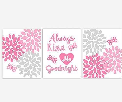 Girl Nursery Wall Art Pink Gray Grey Butterfly Flower Burst Dahlia Mums Always Kiss Me Goodnight Toddler Baby Nursery Decor SET OF 3 UNFRAMED PRINTS